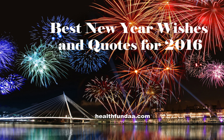 Best New Year Wishes and Quotes for 2016