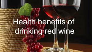 health benefits of drinking red wine