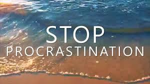 Stop procrastinating be happy