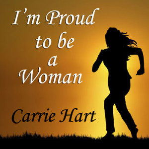proud to be a woman essay \from our readers essay contest: who do you admire our essay contest winners wrote about a brother who is gay, a mom who works hard and an inspiring wife 13 the.