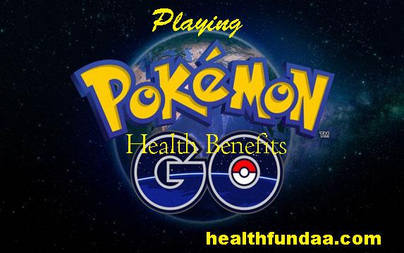 Playing Pokemon Go has Health Benefits