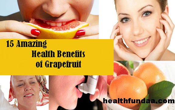 15 Amazing Health Benefits of Grapefruit