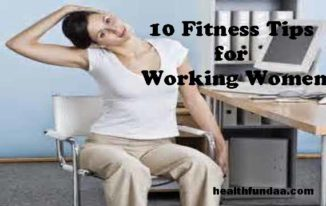 10 Fitness Tips for Working Women