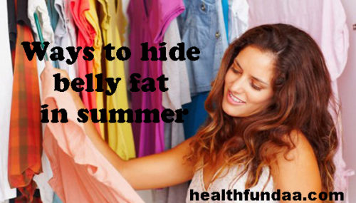 Fashion tips for girls: Ways to hide belly fat in summer