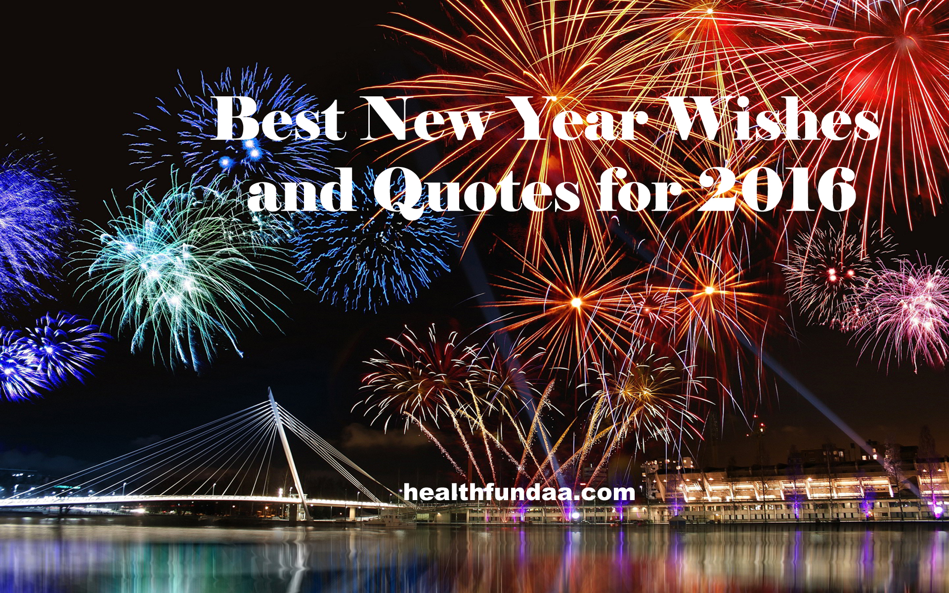Best New Year Wishes And Quotes For 2016 Health Fundaa