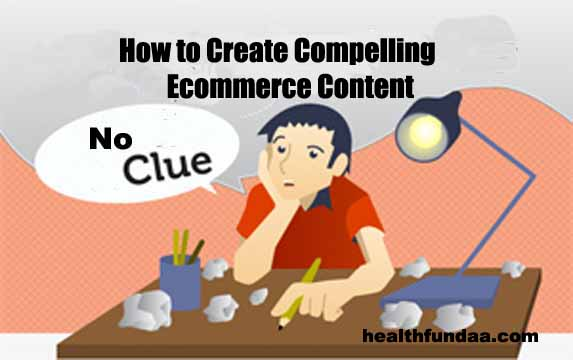 How to Create Compelling Ecommerce Content