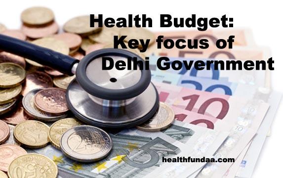 Health Budget: Key focus of Delhi Government