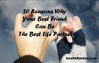20 Reasons Why Your Best Friend Can Be The Best Life Partner
