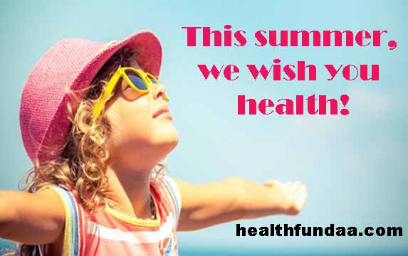 This summer, we wish you health!