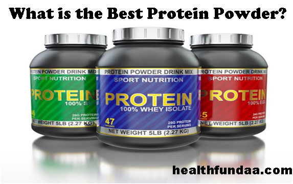 What Is The Best Protein Powder Health Fundaa