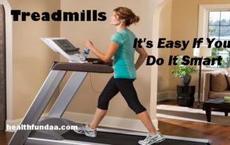 Treadmills? It's Easy If You Do It Smart