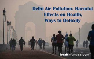 Delhi Air Pollution: Harmful Effects on Health, Ways to Detoxify