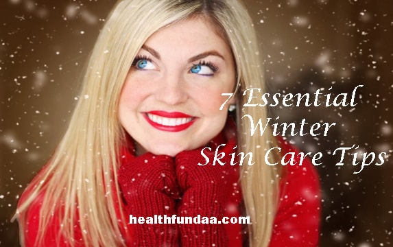 7 Essential Winter Skin Care Tips